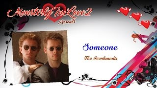 The Rembrandts - Someone