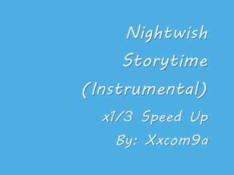 Nightwish - Storytime (Instrumental Version, x1/3 Speed Up)