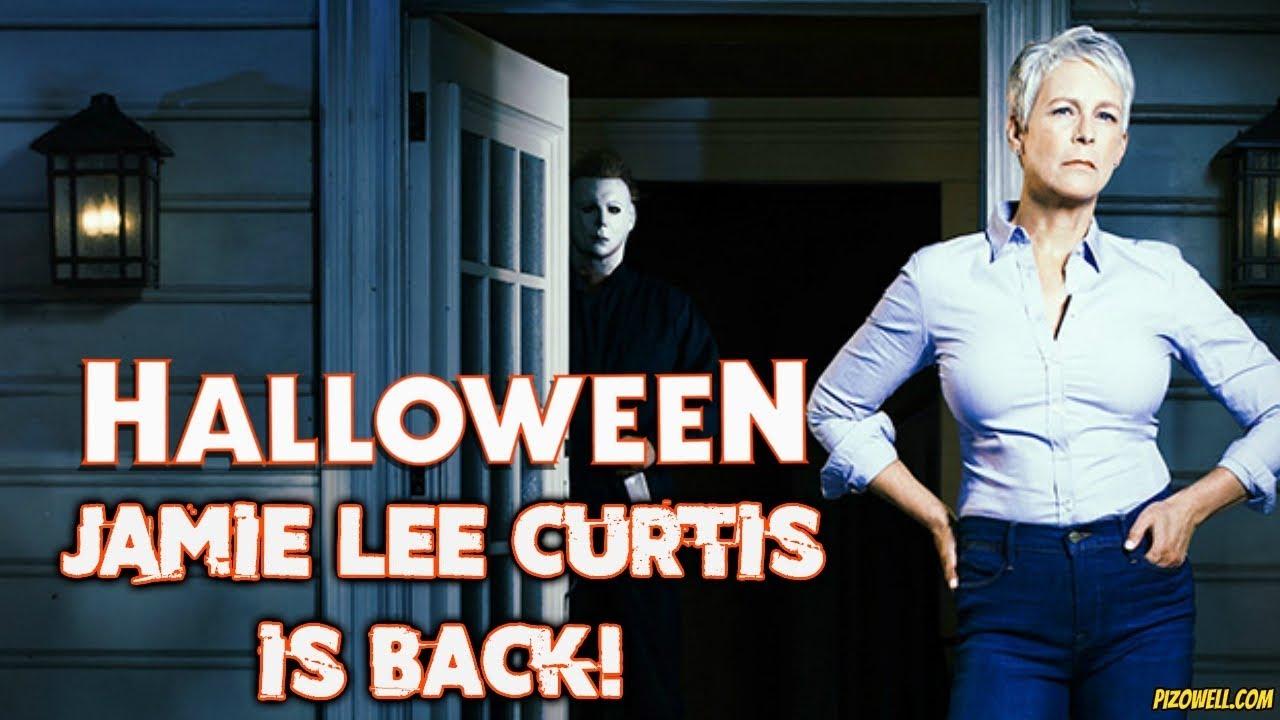 🎃 Jamie Lee Curtis Returns in Halloween 2018! 🎃 - YouTube