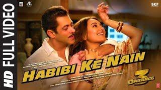 Full Video: Habibi ke Nain | DABANGG 3 | Salman Khan, Sonakshi S | Shreya, Jubin |Sajid Wajid