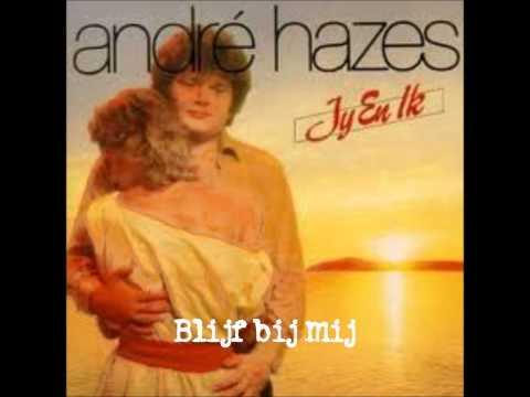 Andre Hazes - Blijf Bij Mij