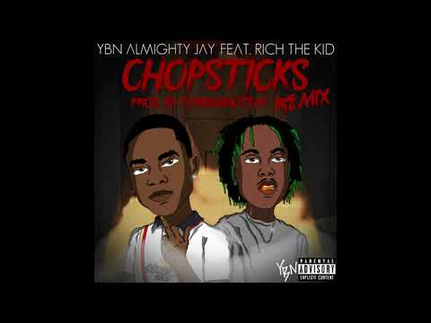 YBN Almighty Jay - Chopsticks (Remix) [feat. Rich the Kid] (Official Audio)