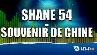 Shane 54 - Souvenir de chine