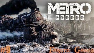 METRO EXODUS.Прохождение #9. ДЕТИ ЛЕСА И ЖУТКИЙ МЕДВЕДЬ.