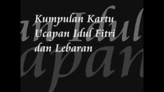 Kumpulan Kartu Ucapan Selamat Idul Fitri 1434H Lebaran 2013