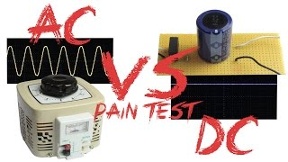 AC VS DC - Pain Test (Experiment)