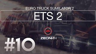 BIRAKIN GELSİN  | Euro Truck Simulator 2 | #10