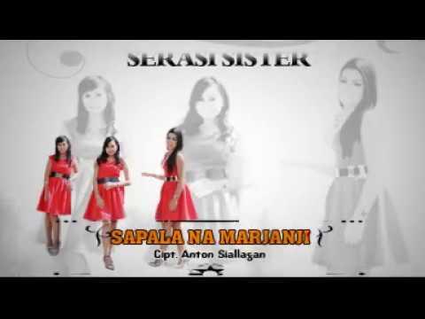 Serasi Sister - Sapala Naung Marjanji