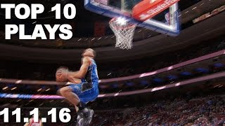 Top 10 NBA Plays of the Night 11.01.2016
