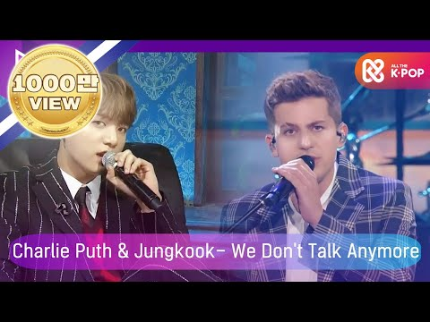 [2018 MGA] 찰리 푸스(Charlie Puth) X 방탄소년단 정국(Jungkook Of BTS) - We Don't Talk Anymore Mp3