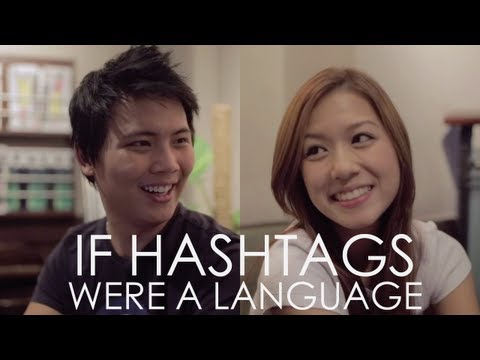 If Hashtags Were A Language