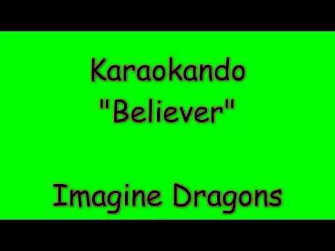 Karaoke Internazionale - Believer - Imagine Dragons ( Lyrics )
