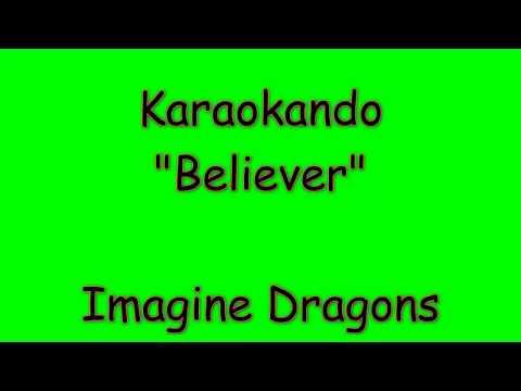 Karaoke Internazionale - Believer - Imagine Dragons