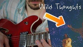 [TUTO] DJ Khaled Wild Thoughts Rihanna à la Guitare #tuto #cours #français