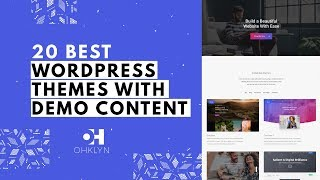 20 WordPress Themes with Demo Content | Best WordPress Themes (2019)