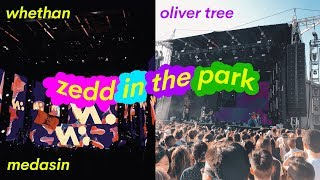 ZEDD IN THE PARK w/ Medasin, Whethan, Oliver Tree performance