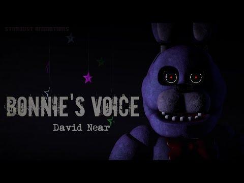 [FNaF/SFM] Bonnie's Voice - David Near