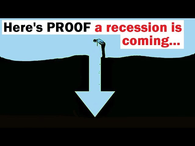 Here's PROOF a Recession is Coming