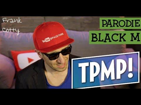 parodie chanson black m