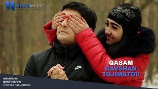 Ravshan Tojimatov - Qasam | Равшан Тожиматов - Касам