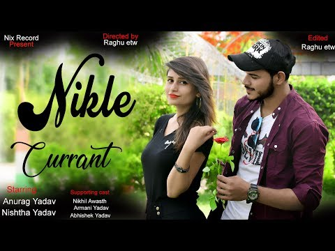 Nikle Currant   Jassi Gill   Neha Kakkar   Attitude Girl Love Story   By Nix Record