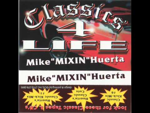 Classics 4 life mike mixin huerta old school chicago for Old school house classics