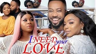 I Need Your Love Full Movie Season 1&2 - Chioma Chukwuka   Fredrick Leonard 2019 Nollywood Movie