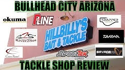 Hillbilly's Bait & Tackle Shop In BHC Arizona -Store review 2018-
