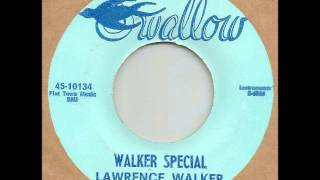 LAWRENCE WALKER - WALKER SPECIAL (SWALLOW)
