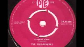 Sunday Date - The Flee - Rekkers - Joe Meek - STEREO