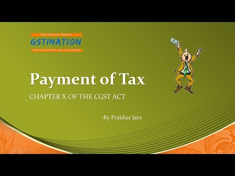 Payment of Tax in GST