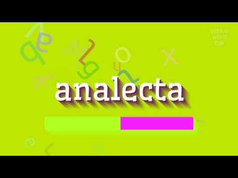"""How To Say """"analecta""""! (High Quality Voices)"""