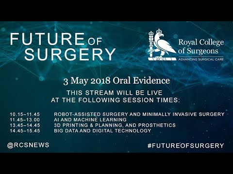 Commission on the Future of Surgery - 3 May Oral Evidence