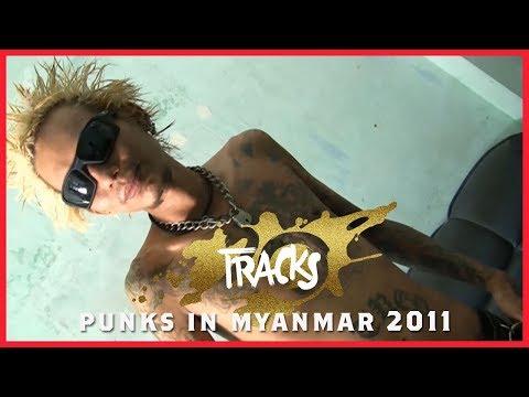 #TRACKS20ANS - No Future en Birmanie (2011) - TRACKS - ARTE