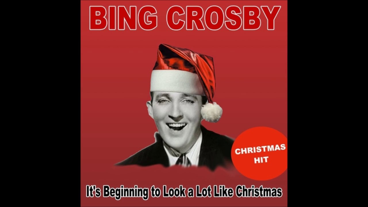 its beginning to look a lot like christmas bing crosby christmas cover - Its Beginning To Look Alot Like Christmas Bing Crosby