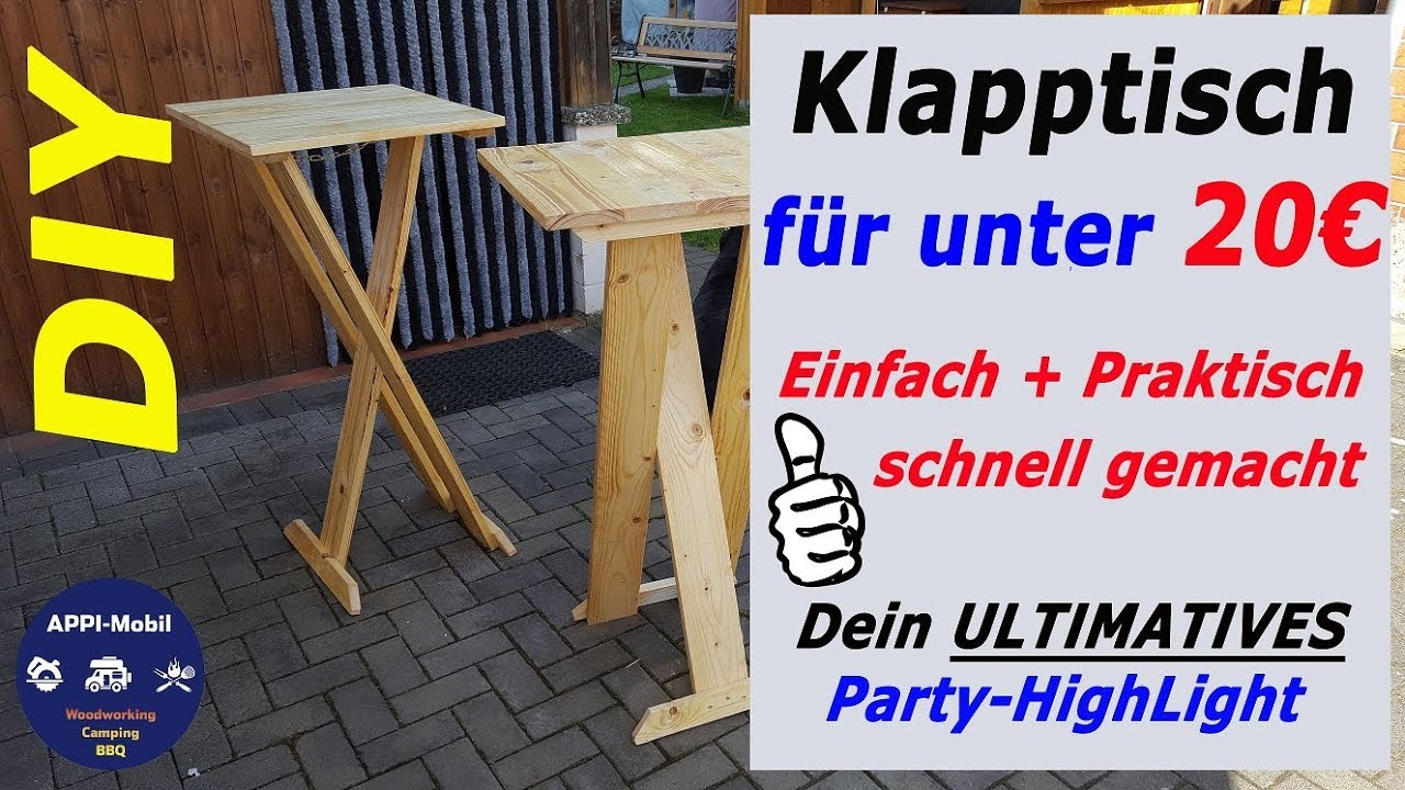 unter 20 bau dir deinen ultimativen klapptisch i stehtisch i partytisch selber i diy i youtube. Black Bedroom Furniture Sets. Home Design Ideas