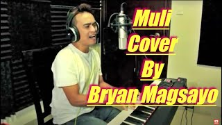 Rodel Naval - Muli  (Cover by Bryan)