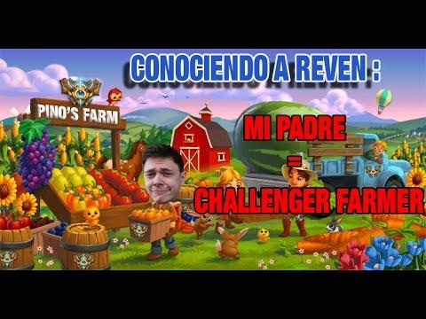 MI PADRE = CHALLENGER FARMVILLE - Conociendo a Reven