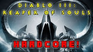 Diablo III: Reaper of Souls HC - Training!