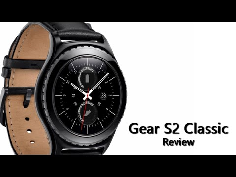 Samsung Gear S2 Classic Review - YouTube