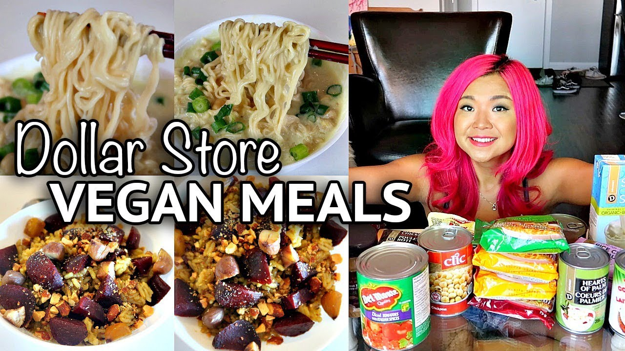 99 Cent Store Food Recipes vegan dollar store haul + easy meal ideas (dorm-friendly)