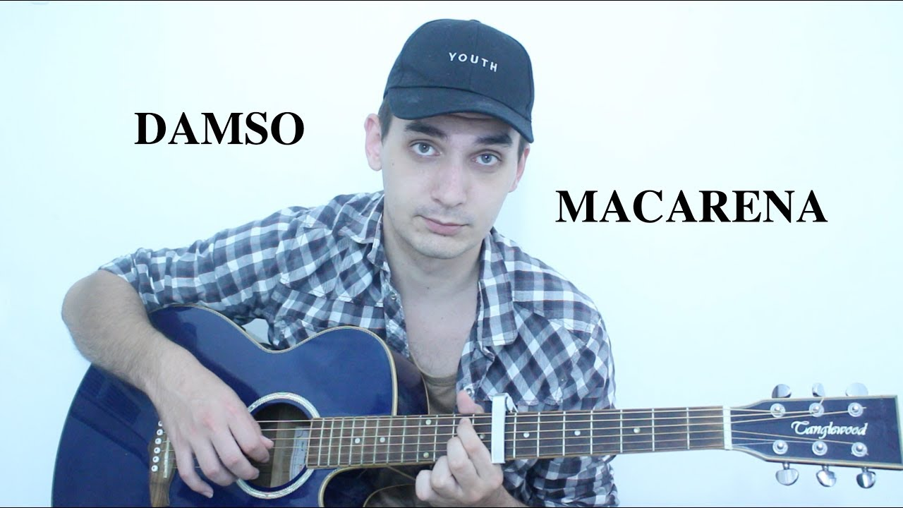 Damso Macarena Cover Youtube