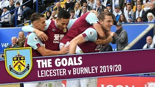 CONTROVERSIAL VAR | THE GOALS | Leicester v Burnley 2019/20