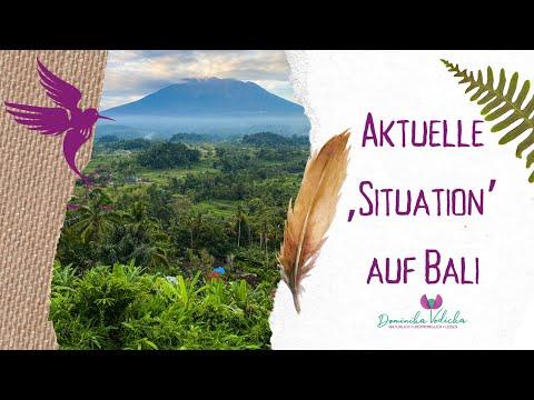 AKTUELLE 'SITUATION' AUF BALI - MEINE persönliche Erfahrung