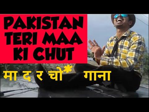 Pakistan Teri Maa Ki Chut | Official Video...