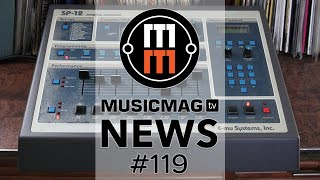 MUSICMAG TV NEWS #119: Softube Parallels, возвращение SP1200, голосовой MIDI-контроллер и др.
