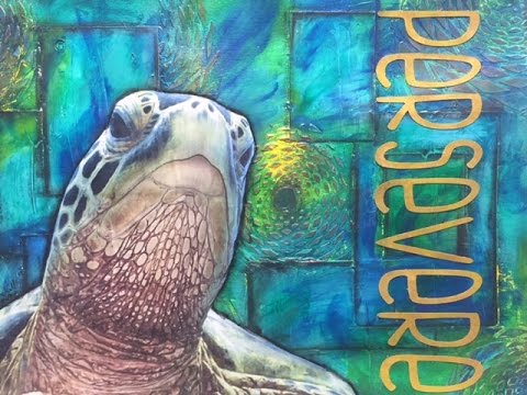 """Art Journal Tutorial """"Persevere"""" 2017 Word of The Year"""