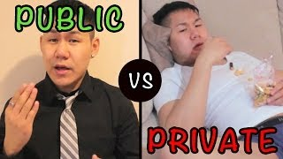 Things I Do In Private vs Public