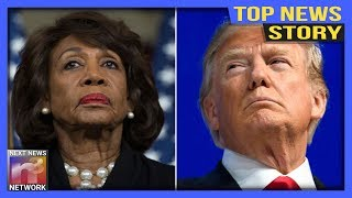 TOP NEWS! Mad Max RETURNS with RIDICULOUS Secret Weapon to Impeach Trump that'll have you LOLLING