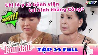 Muôn Kiểu Làm Dâu - Tập 29 Full | Phim Mẹ chồng nàng dâu -  Phim Việt Nam Mới Nhất 2019 - Phim HTV